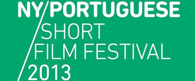 NY PORTUGUESE SHORT FILM FESTIVAL 2013
