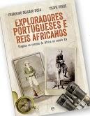 Exploradores Portugueses e Reis Africanos