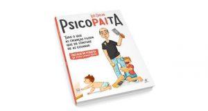 """""""Psicopaita"""" já chegou ás livrarias portuguesas"""