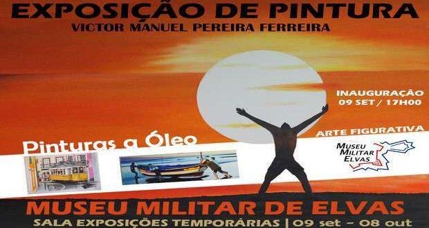 Exposição de Vítor Batista no Museu Militar de Elvas