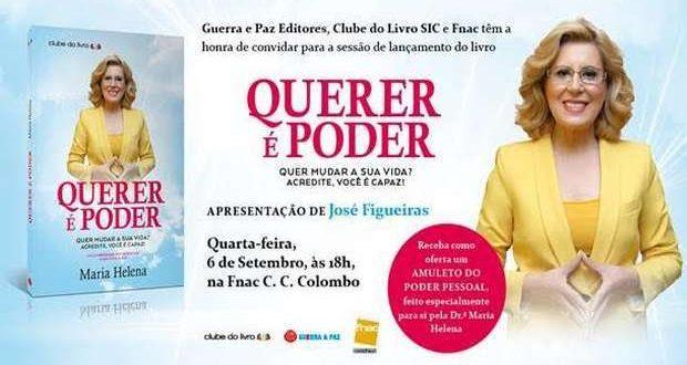 """Novo livro de Maria Helena """"Querer é Poder"""""""