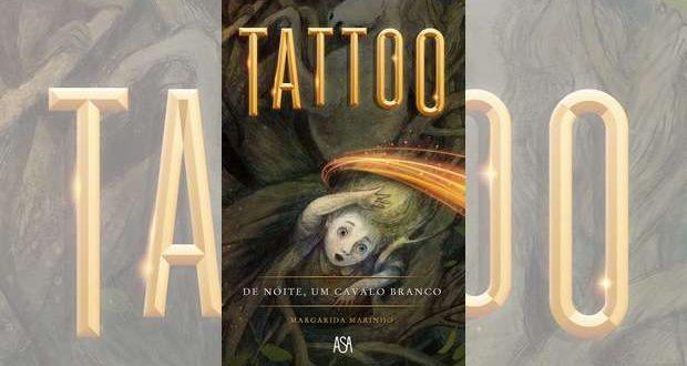 Tattoo - De noite, um cavalo branco de Margarida Marinho