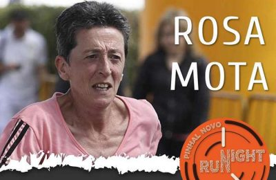 Rosa Mota é madrinha da Pinhal Novo Night Run 2019