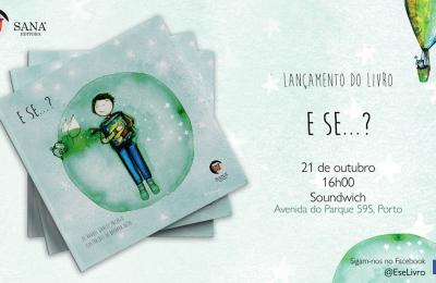 """Sana Editora lança """"E Se…?"""" de Raquel Garcez Pacheco"""
