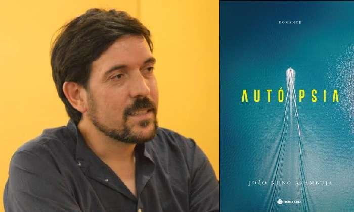 Apresentação do novo romance de João Nuno Azambuja