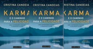 """""""Karma e o caminho para a felicidade"""" de Cristina Candeias"""