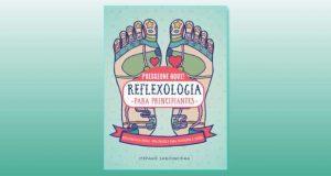 Reflexologia para principiantes de Stefanie Sabounchian
