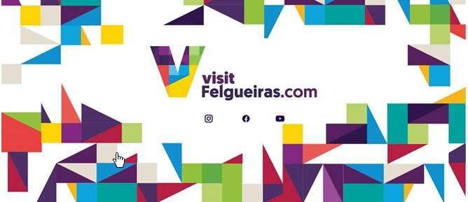 Portal visitfelgueiras.com/, para planear a viagem e visitar o concelho.